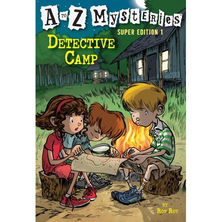A to Z Mysteries Super Edition 1: Detective Camp (A To Z Mysteries Super Edition 6)