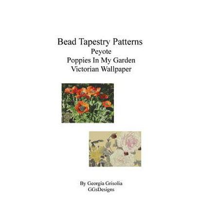 Bead Tapestry Patterns Peyote Poppies in My Garden Victorian Wallpaper