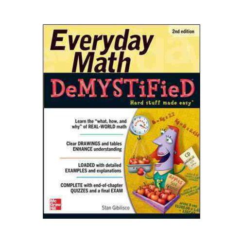 Everyday Math DeMystified