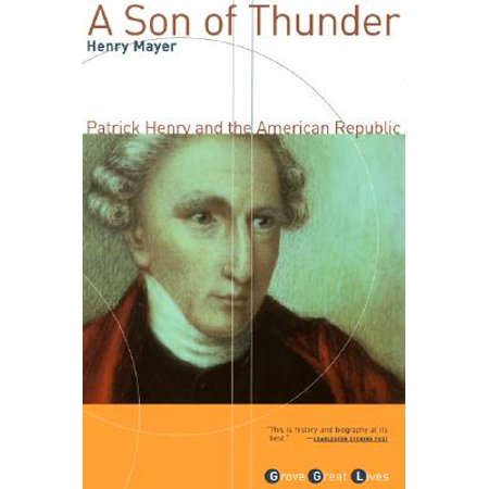 American Thunder Audio - A Son of Thunder : Patrick Henry and the American Republic