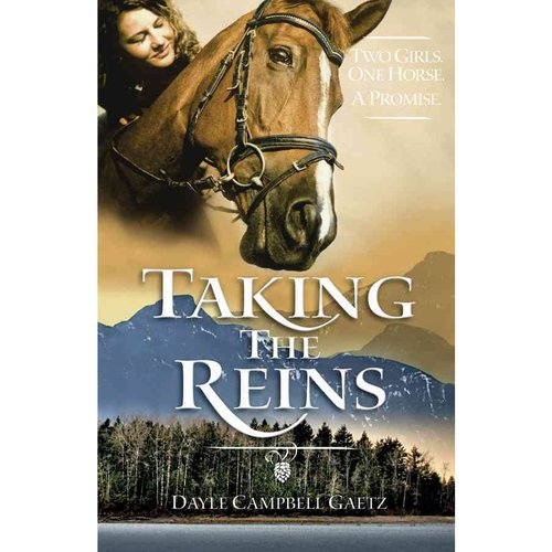 Taking the Reins: Two Girls, One Horse, a Promise