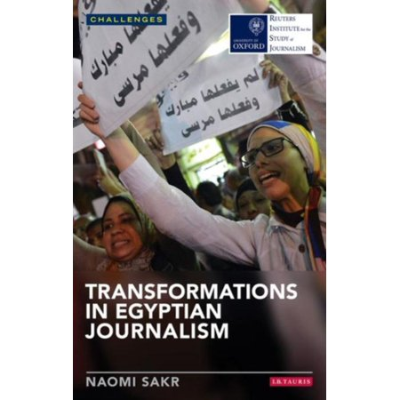 Transformations In Egyptian Journalism  Reuters Challenges   Paperback