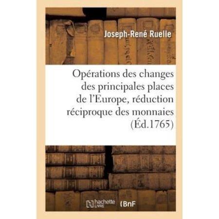 Oprations Des Changes Des Principales Places De Leurope  Avec La Rduction Rciproque Des Monnaies