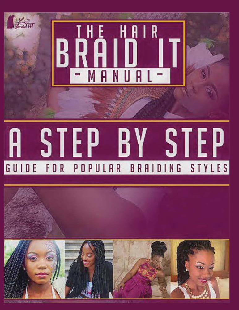 The Hair Braid It Manual A Step By Step Guide For Popular Braiding Hairstyles Walmart Com Walmart Com