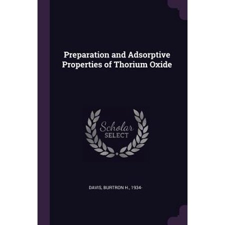 Preparation and Adsorptive Properties of Thorium