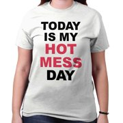 Today Hot Mess Day Funny Shirt | Cute Gift Sexy Gym Workout T-Shirt Tee
