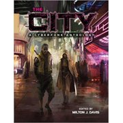 The City: A Cyberfunk Anthology - eBook
