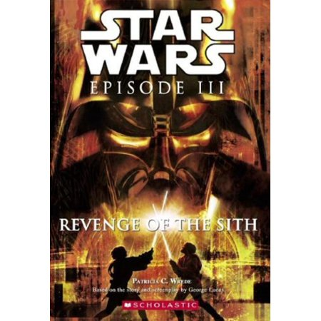 Star Wars Episode Iii Revenge Of The Sith Patricia C Wrede Paperback Walmart Canada