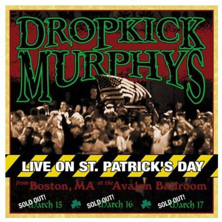 Dropkick Murphys - Live On St. Patrick's Day From Boston Ma - Vinyl (St Patrick ' S Day Songs)