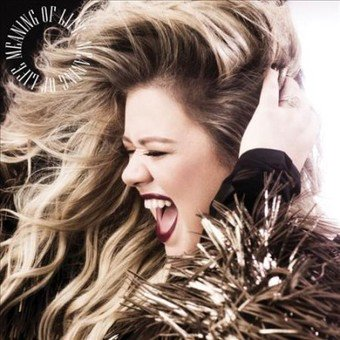 Kelly Clarkson - Meaning Of Life - Vinyl ()