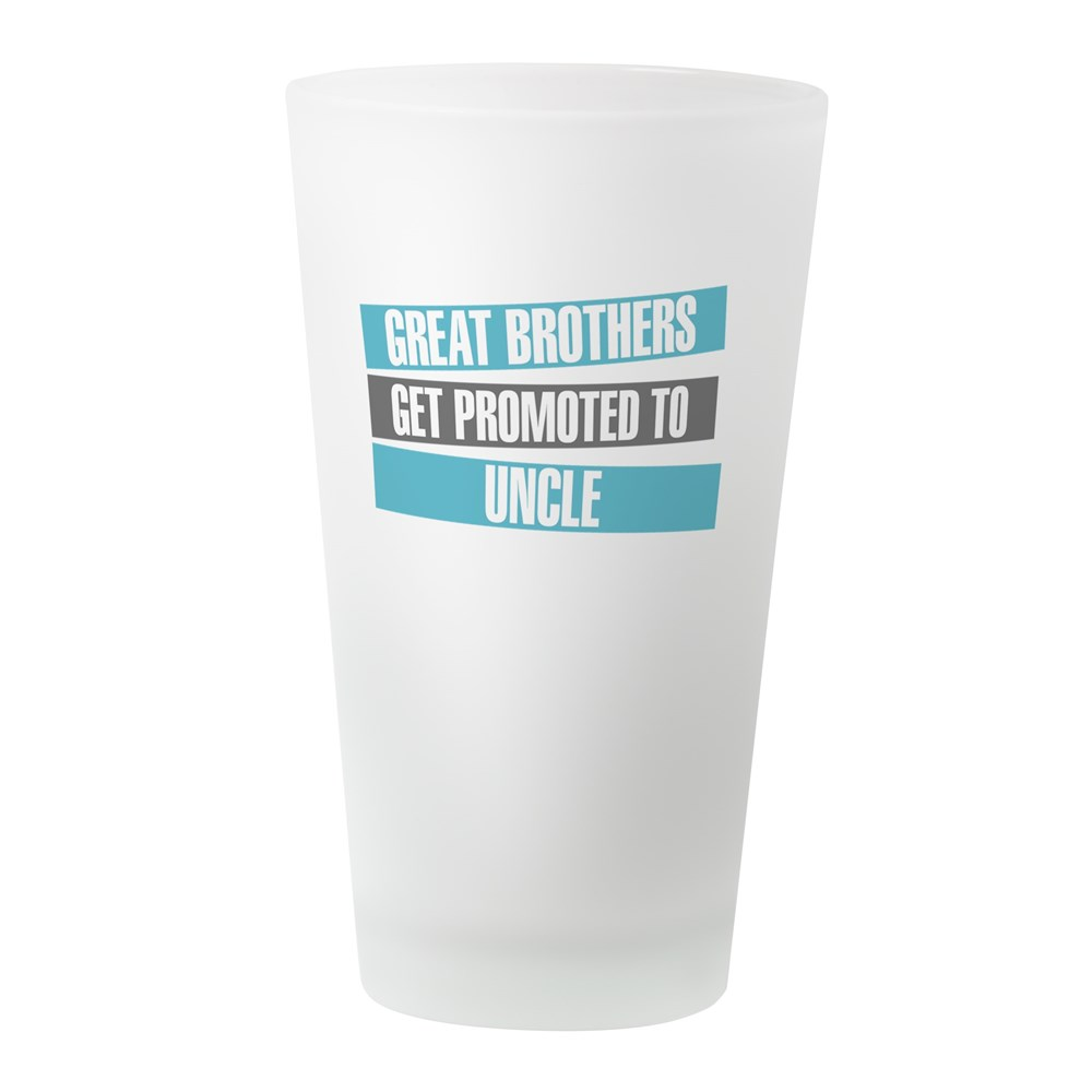 CafePress Great Brothers Get Promoted To Uncle Drinking Glas Pint Glass, Drinking Glass,... by