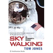 Sky Walking : An Astronaut's Memoir