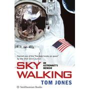 Sky Walking: An Astronaut's Memoir (Hardcover)