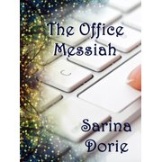 The Office Messiah - eBook
