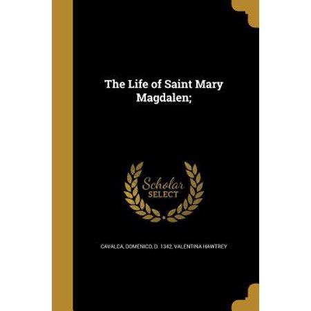 Saint Marys Press - The Life of Saint Mary Magdalen; (Paperback)