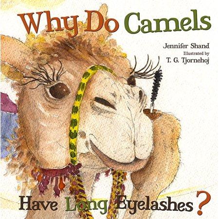 Why Do Camels Have Long Eyelashes? - eBook