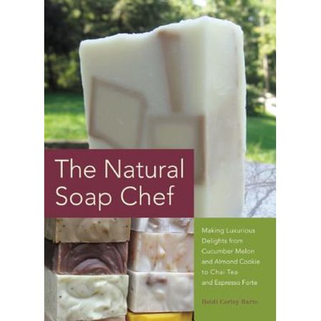 The Natural Soap Chef : Making Luxurious Delights from Cucumber Melon and Almond Cookie to Chai Tea and Espresso Forte - Making Halloween Cookies From Scratch