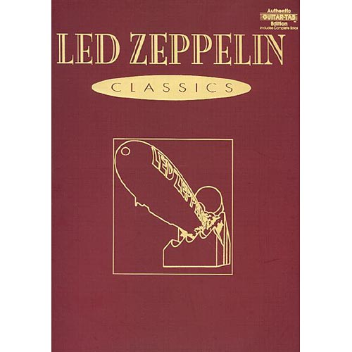 Led Zeppelin Classics: Authentic Guitar-Tab Edition