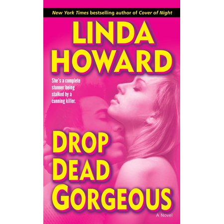 Drop Dead Gorgeous : A Novel