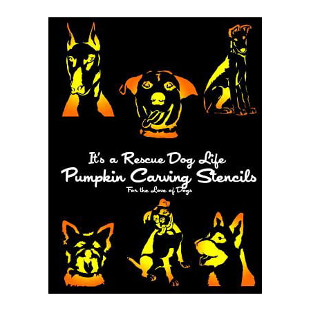 It's a Rescue Dog Life Pumpkin Carving Stencils : For the Love of Dogs](Printable Halloween Stencils For Pumpkin Carving)