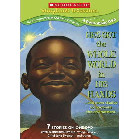 He's Got the Whole World in His Hands...And More Stories to Celebrate the Environment (He's Got The Whole World)