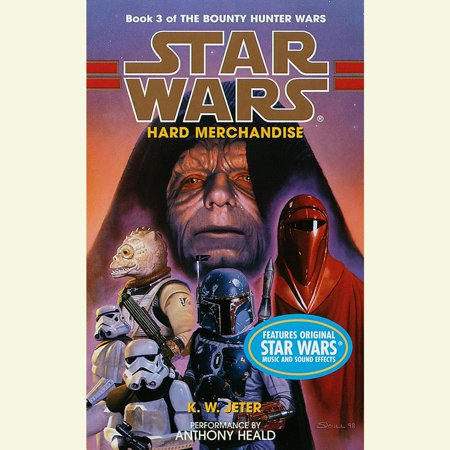 Star Wars: The Bounty Hunter Wars: Hard Merchandise - Audiobook