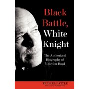 Black Battle White Knight (Paperback) (Paperback)
