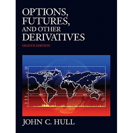 Options, Futures, and Other Derivatives, 9780132164948, Hardcover, 8, (John Hull Options Futures And Other Derivatives)
