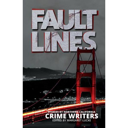 Fault Lines: Stories by Northern California Crime Writers (Paperback)