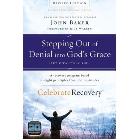 Stepping Out of Denial Into God's Grace : A Recovery Program Based on Eight Principles from the