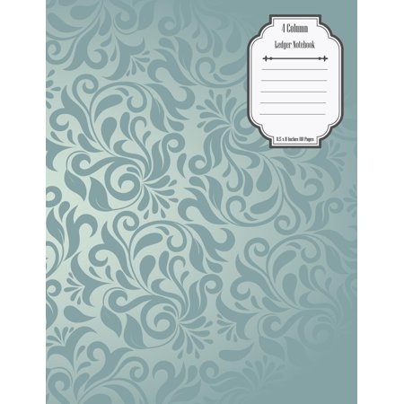 4 Column Ledger Notebook: Accounting Ledger Notebook Record Keeping Book Financial Ledgers Paper 8.5 X 11 Inches 110 Pages (Paperback)