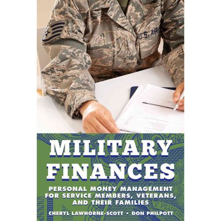 Military Finances  Personal Money Management For Service Members  Veterans  And Their Families
