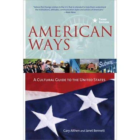 American Ways: A Cultural Guide to the United States by