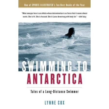 Swimming to Antarctica : Tales of a Long-Distance Swimmer (Paperback)
