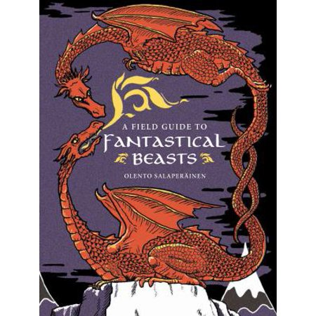 FIELD GUIDE TO FANTASTICAL BEASTS