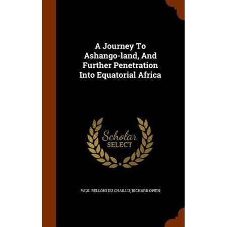A Journey to Ashango-Land, and Further Penetration Into Equatorial Africa - image 1 de 1