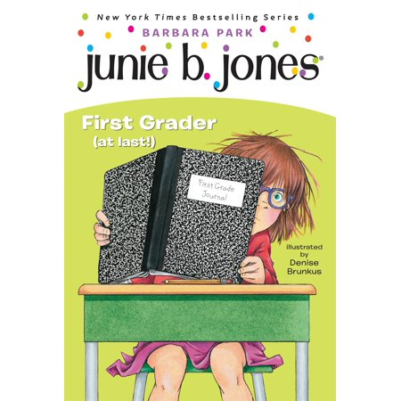 Junie B. Jones #18: First Grader (at last!)](Halloween Crafts For 1st Graders)