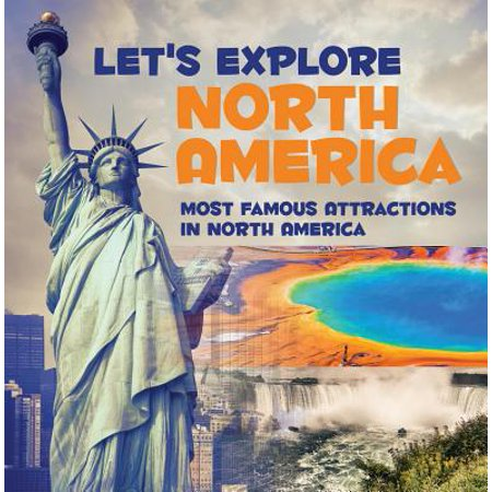 Let's Explore North America (Most Famous Attractions in North America) - eBook - North West Halloween Attractions