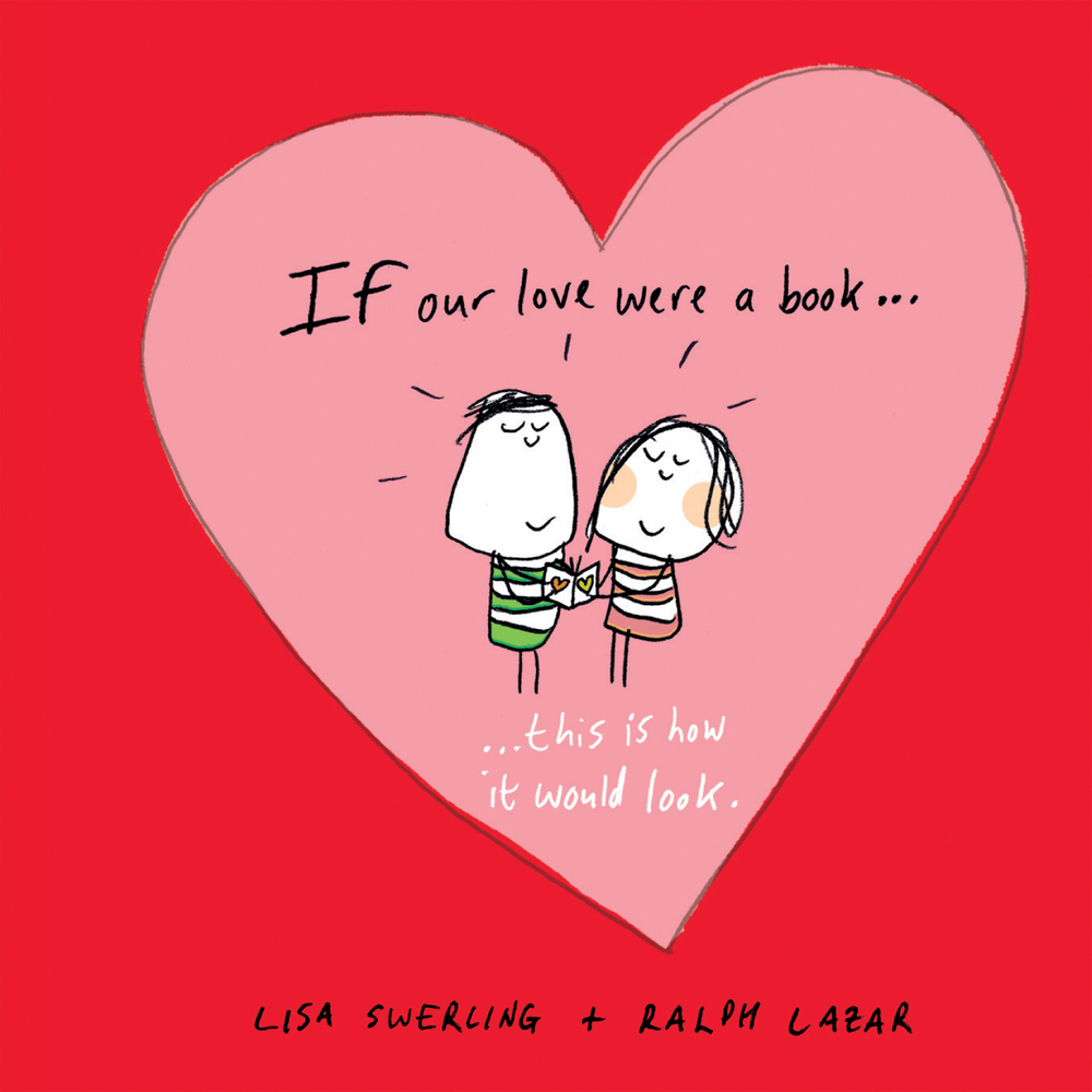 If Our Love Were a Book . . . This Is How It Would Look