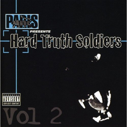Paris Presents: Hard Truth Soldiers 2