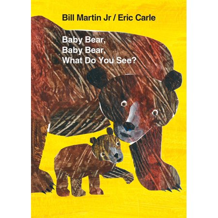 (Baby Bear, Baby Bear, What Do You See? (Board Book))