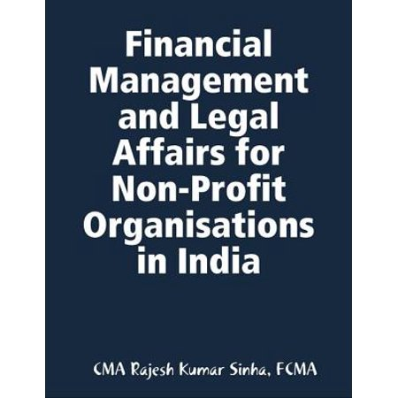 Financial Management and Legal Affairs for Non-Profit Organisations In India - (Best Financial Newspapers In India)