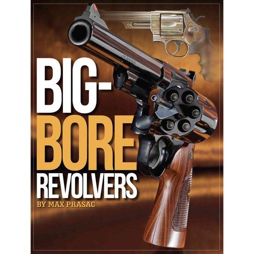 Big-Bore Revolvers