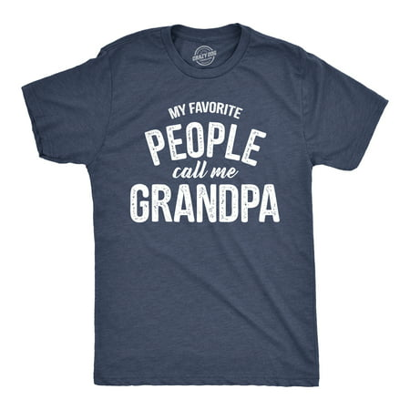 Mens My Favorite People Call Me Grandpa Tshirt Funny Fathers Day Tee For