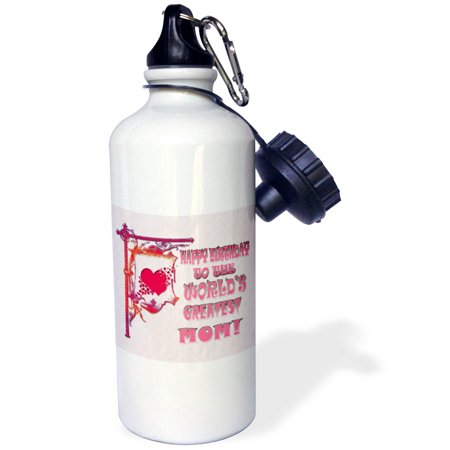3dRose Happy Birthday to the worlds greatest Mom. Popular saying. , Sports Water Bottle, 21oz Birthday Sigg Water Bottle