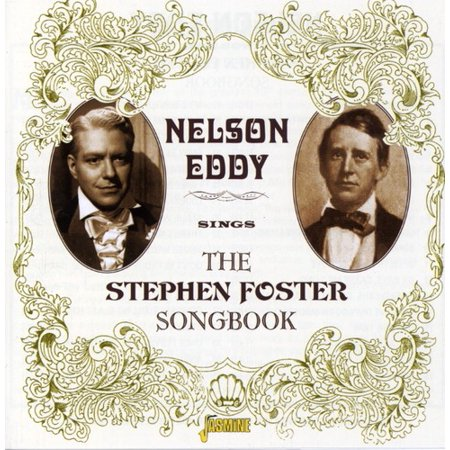 Nelson Eddy Sings the Stephen Foster Songbook