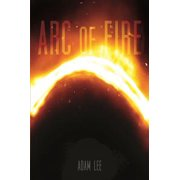 Arc of Fire - eBook