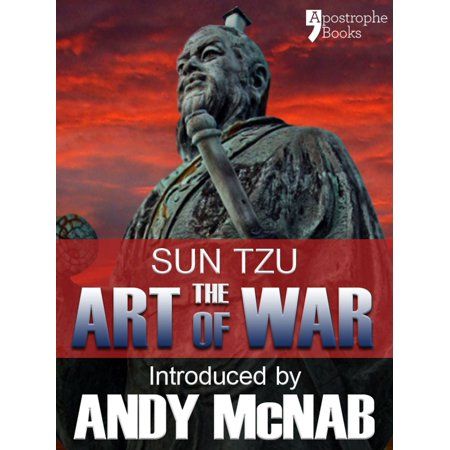 The Art of War - an Andy McNab War Classic: The beautifully reproduced 1910 edition, with introduction by Andy McNab, Critical Notes by Lionel Giles, M.A. and illustrations - eBook ()