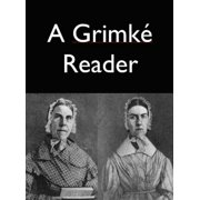 A Grimke Reader - eBook