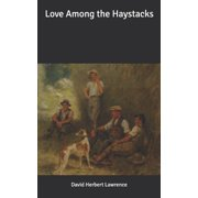 Love Among the Haystacks (Paperback)
